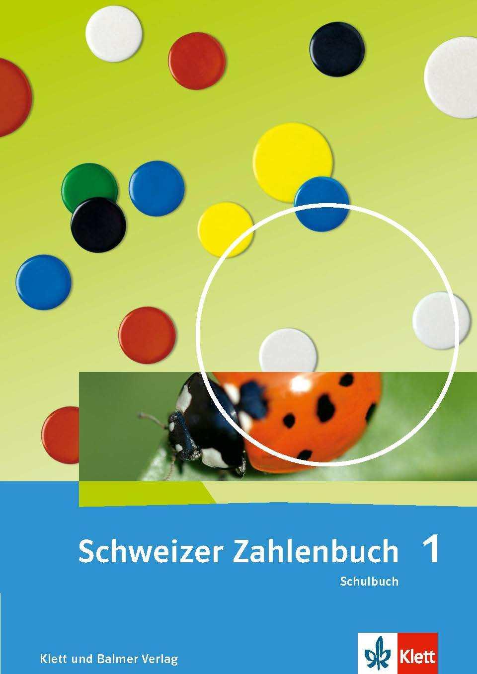978 3 264 84700 0 Schweizer Zahlenbuch 1 Schulbuch Ausgabe ab 2017 klett und balmer