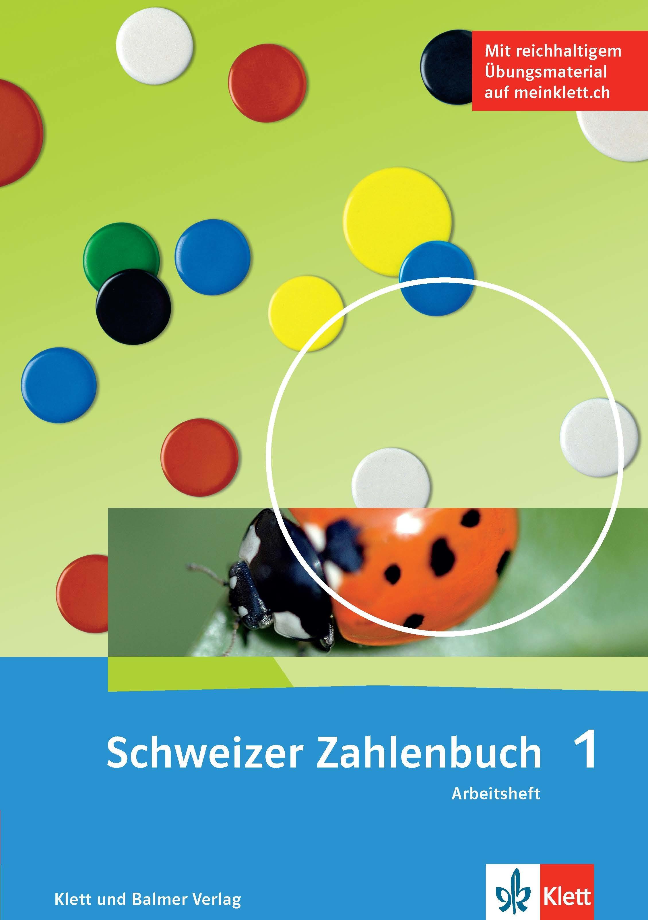 978 3 264 84701 7 Schweizer Zahlenbuch 1 Ausgabe ab 2017 Arbeitsheft klett und balmer