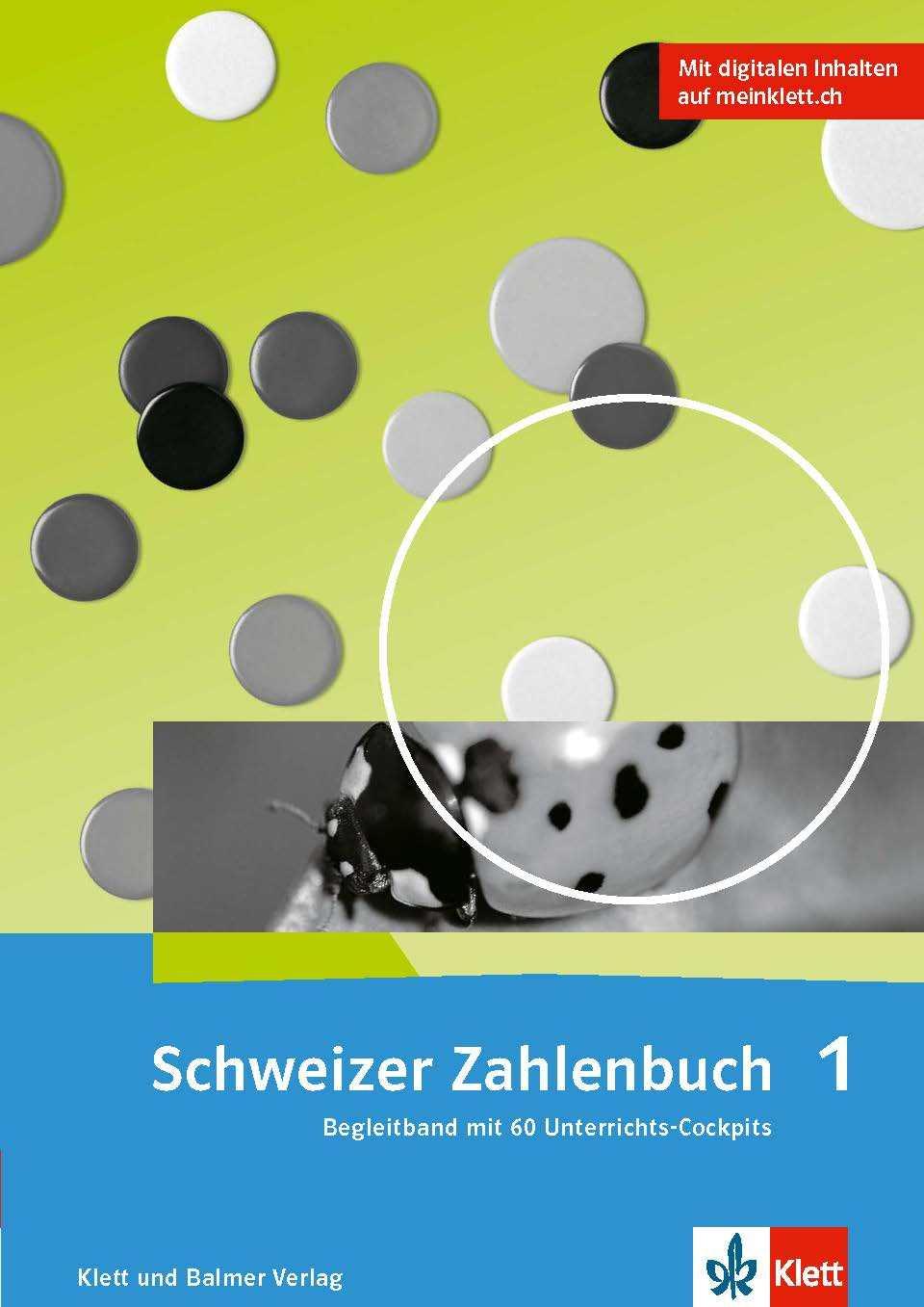 Schweizer Zahlenbuch 1 Ausgabe ab 2017 Begleitband 978 3 264 84703 1 klett und balmer
