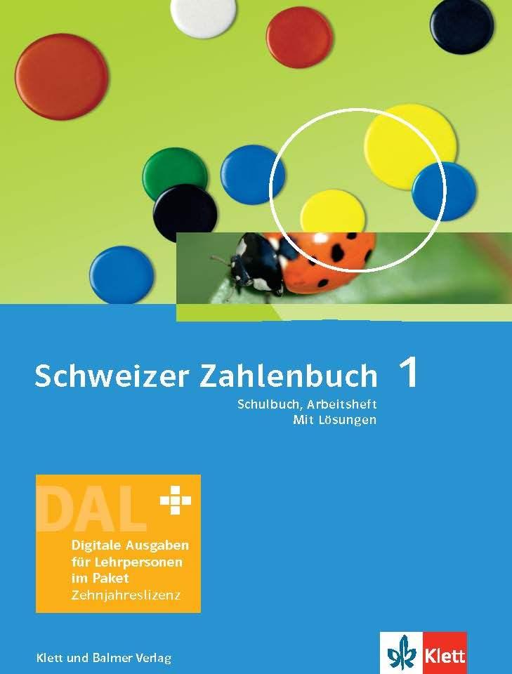 Schweizer Zahlenbuch 1 Digitale Ausgabe für Lehrpersonen im Paket 978 3 264 84705 5 klett und balmer