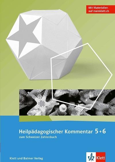 Schweizer Zahlenbuch Ausgabe ab 2017 Heilpädagogischer Kommentar 5 und 5 978 3 264 83797 1 klett und balmer