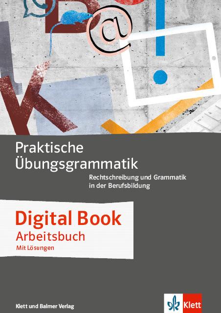 Digital book praktische uebungsgrammatik 1 978 3 264 84758 1 klett und balmer
