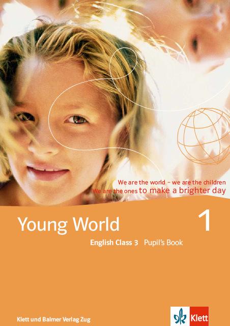 Pupils book young world 1 978 3 264 83525 0 klett und balmer
