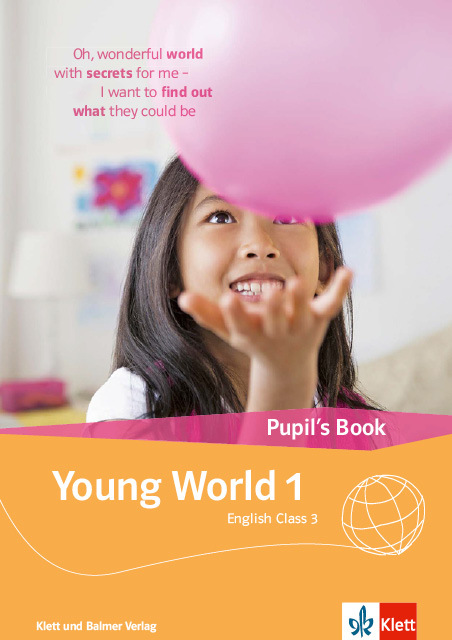 Pupils book young world 1 978 3 264 84300 2 klett und balmer