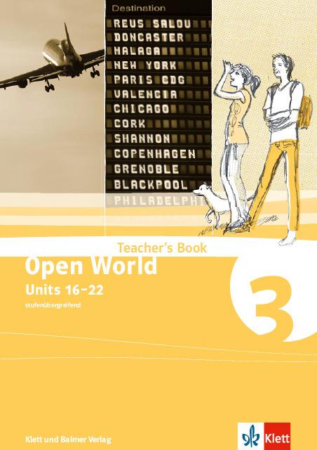 Teachers book open world 3 978 3 264 83916 6 klett und balmer