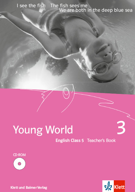 Teachers book young world 3 978 3 264 83537 3 klett und balmer