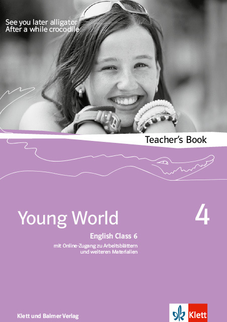 Teachers book young world 4 978 3 264 83542 7 klett und balmer