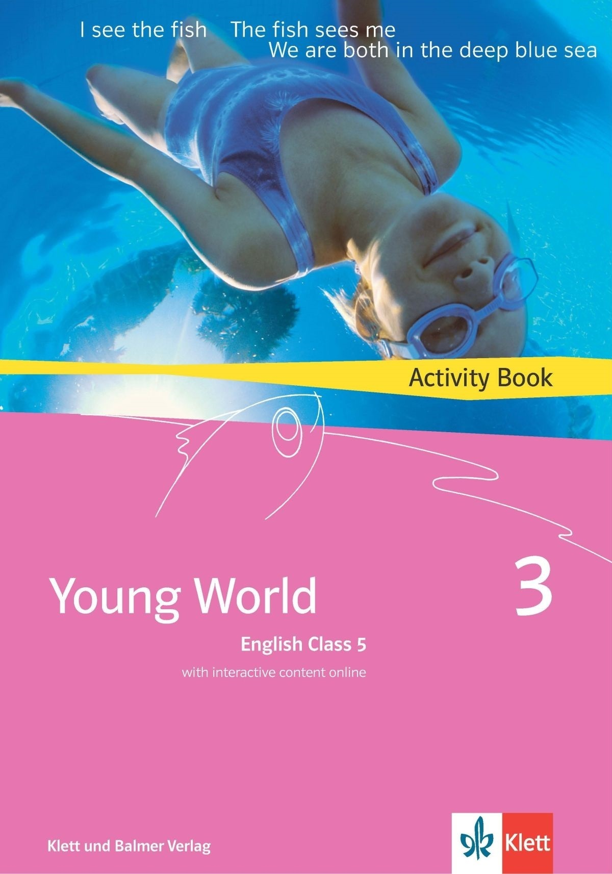 Activity book young world 3 978 3 264 83536 6 klett und balmer