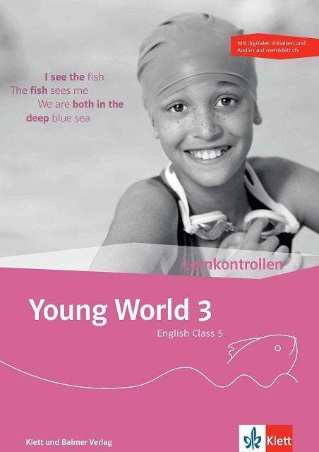Lernkontrollen young world 3 978 3 264 84325 5 klett und balmer