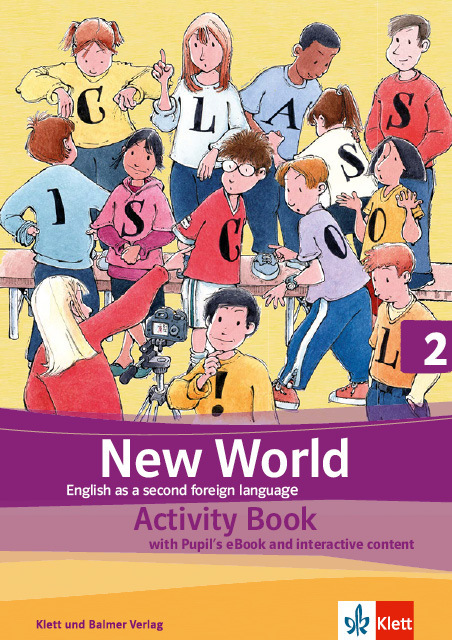 Activity book new world 2 978 3 264 84574 7 klett und balmer