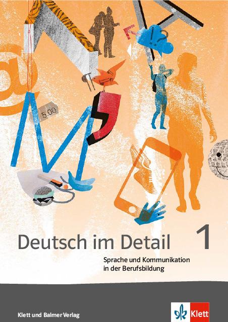Arbeitsbuch deutsch im detail 1 978 3 264 84184 8 klett und balmer