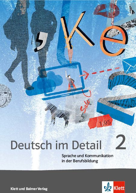 Arbeitsbuch deutsch im detail 2 978 3 264 84185 5 klett und balmer