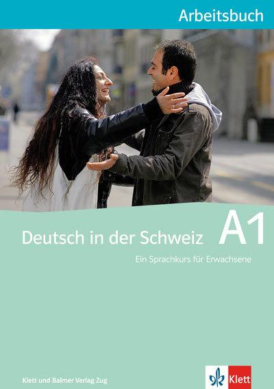 Arbeitsbuch deutsch in der schweiz a1 978 3 264 83863 3 klett und balmer