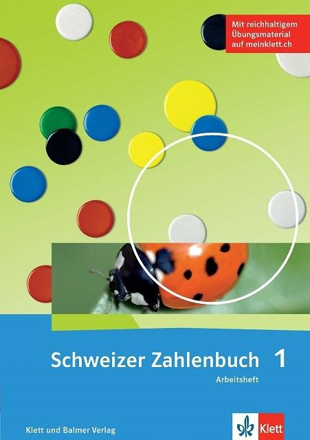 Arbeitsheft schweizer zahlenbuch 1 978 3 264 84701 7 klett und balmer