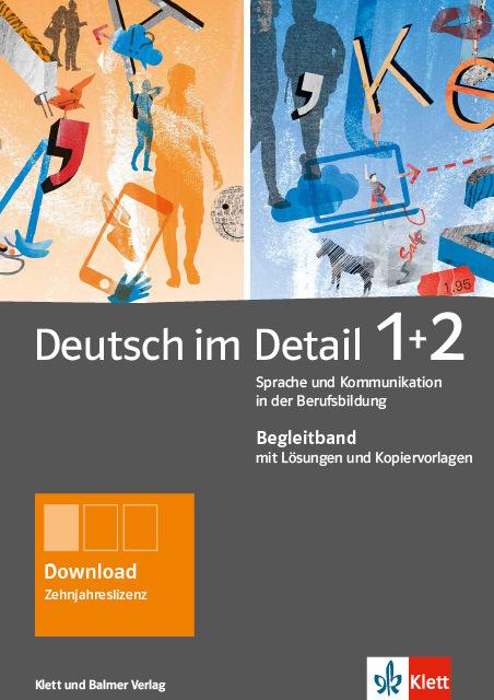 Begleitband deutsch im detail 1 2 978 3 264 84186 2 klett und balmer