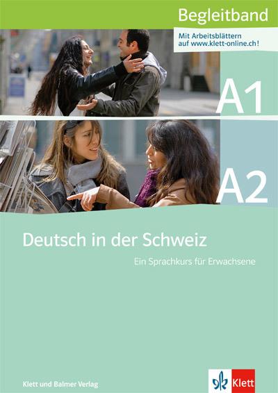 Begleitband deutsch in der schweiz a1 a2 978 3 264 83869 5 klett und balmer