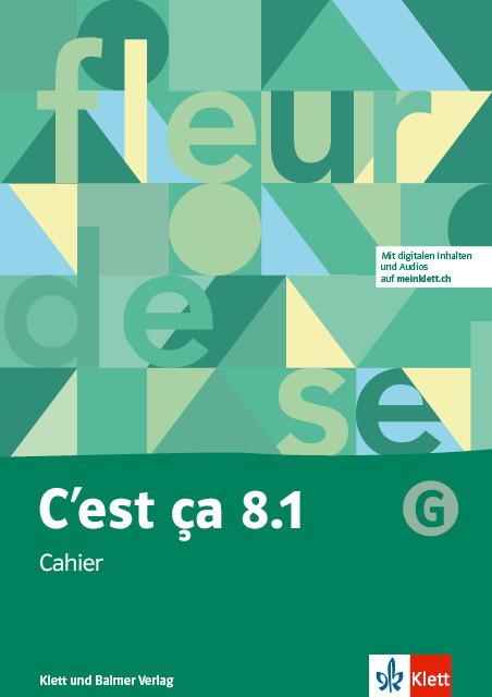 Cahier 8 1 g cest ca 978 3 264 84652 2 klett und balmer