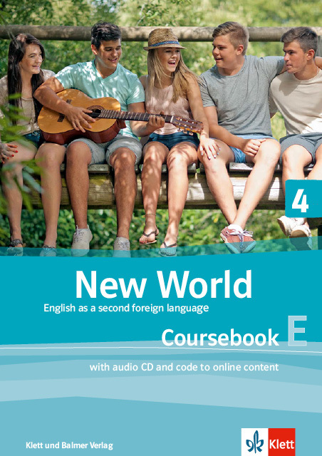 Coursebook e new world 4 978 3 264 84117 6 klett und balmer