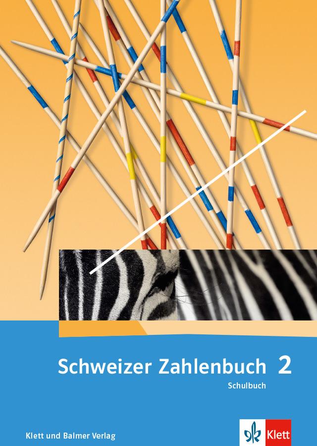 Das schweizer zahlenbuch 2 Schulbuch 978 3 264 84710 9 klett und blamer