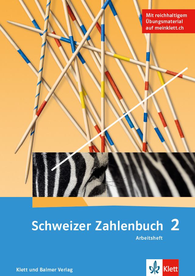 Das schweizer zahlenbuch 2 arbeitsheft 978 3 264 84711 klett und balmer