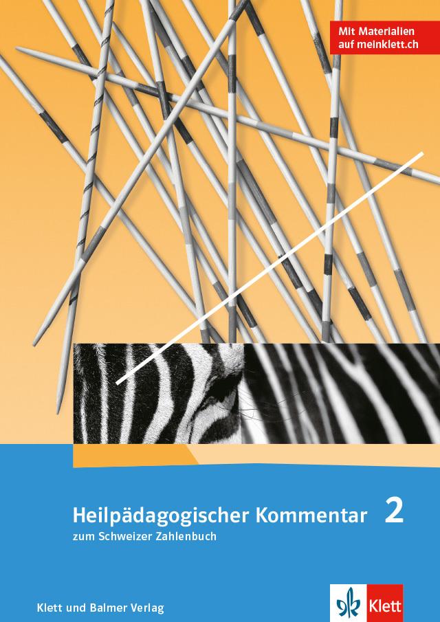 Das schweizer zahlenbuch 2 heilpaedgaogischer kommentar 978 3 264 84716 1 klett und balmer