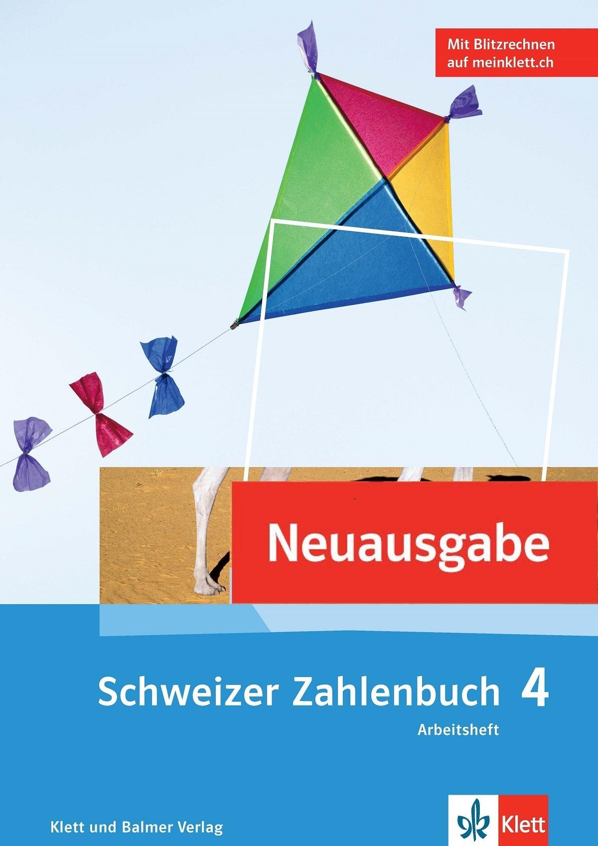 Das schweizer zahlenbuch 4 arbeitsheft 978 3 264 84731 4 klett und balmer