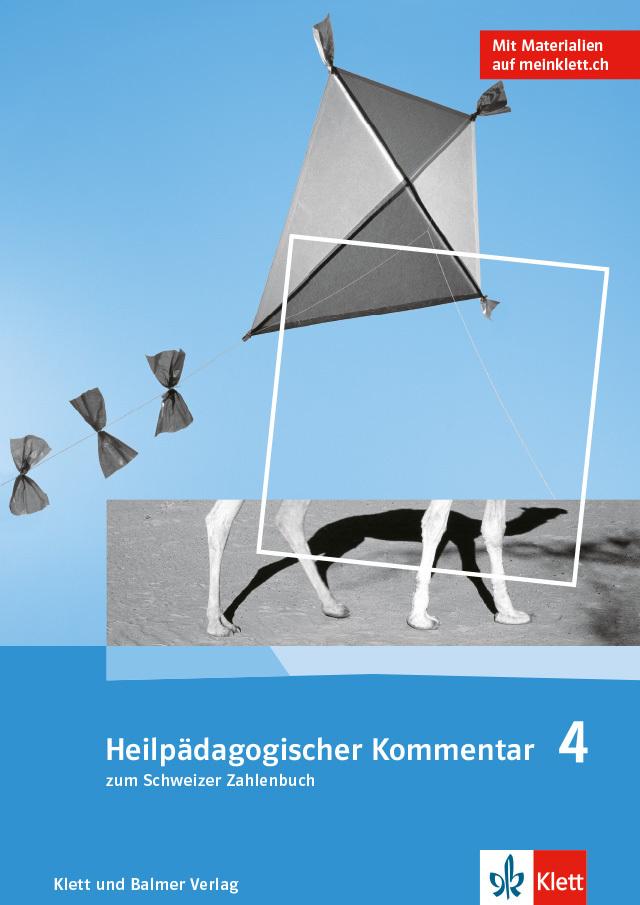 Das schweizer zahlenbuch 4 heilpaedagogischer kommentar 978 3 264 84736 9 klett und balmer