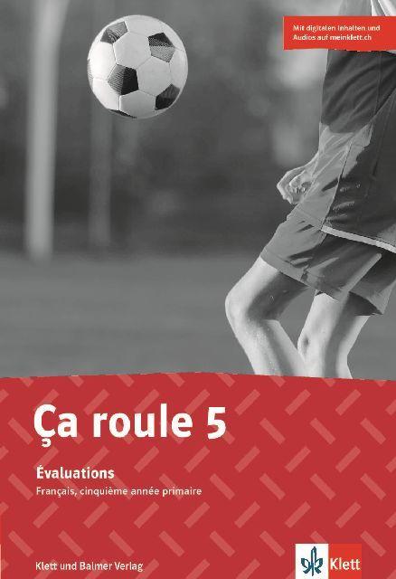 Evaluations 5 ca roule 978 3 264 84626 3 klett und balmer