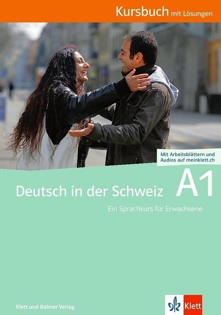 Kursbuch a1 deutsch in der schweiz 978 3 264 83862 6 klett und balmer