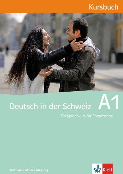 Kursbuch deutsch in der schweiz a1 978 3 264 83862 6 klett und balmer