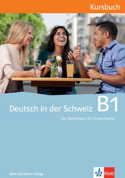 Kursbuch deutsch in der schweiz b1 978 3 264 83870 1 klett und balmer
