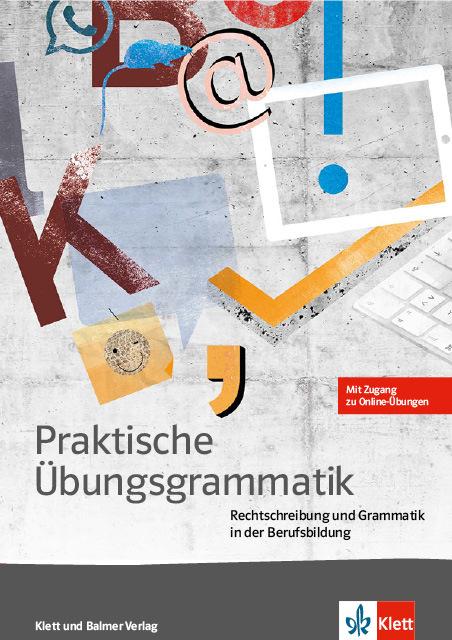 Praktische uebungsgrammatik deutsch im detail 978 3 264 84187 9 klett und balmer