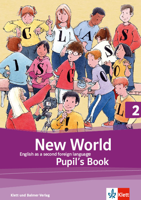 Pupils book new world 2 978 3 264 83964 7 klett und balmer