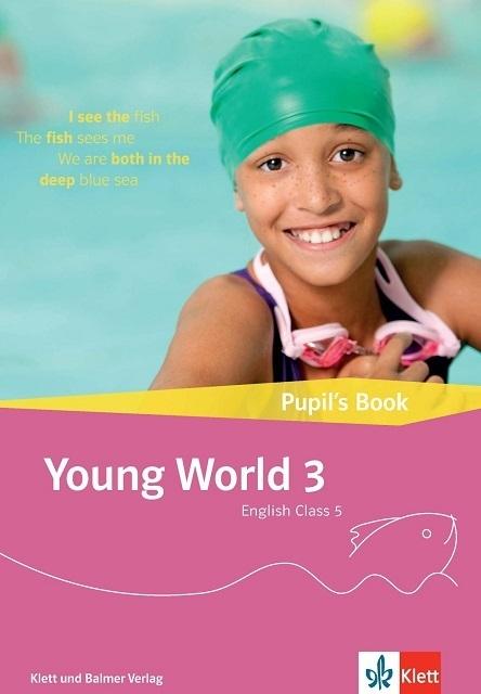 Pupils book young world 3 978 3 264 84320 0 klett und balmer