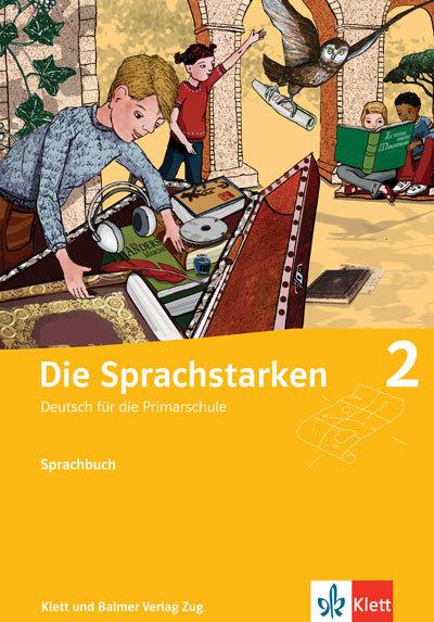Sprachbuch die sprachstarken 2 978 3 264 83610 3 klett und balmer verlag