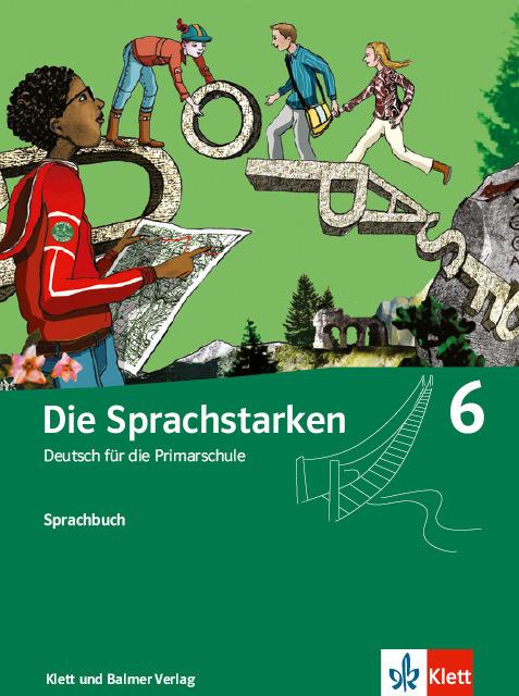 Sprachbuch die sprachstarken 6 978 3 264 83632 5 klett und balmer
