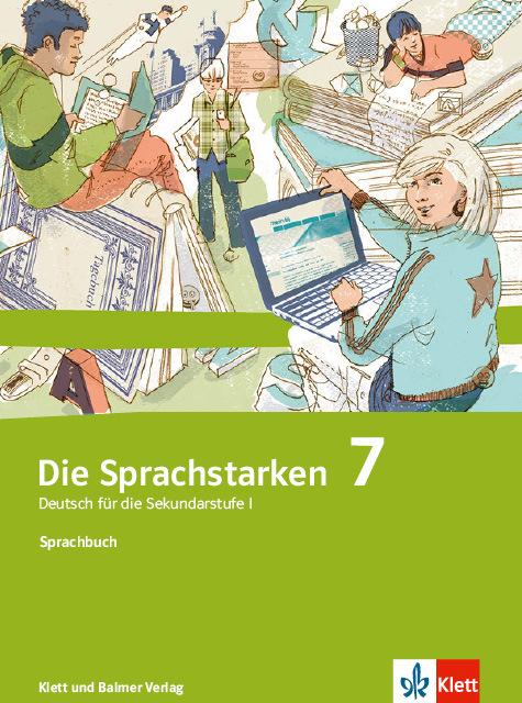 Sprachbuch die sprachstarken 7 978 3 83822 0 klett und balmer