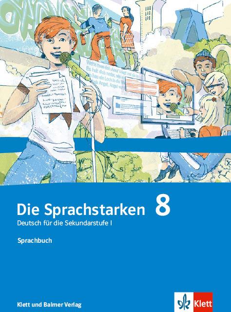 Sprachbuch die sprachstarken 8 978 3 83828 2 klett und balmer