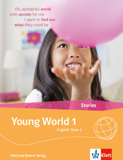 Stories young world 1 978 3 264 84340 8 klett und balmer