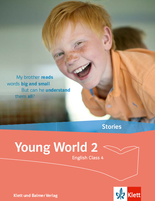 Stories young world 2 978 3 264 84342 2 klett und balmer