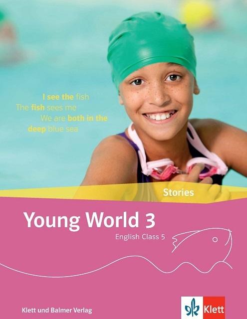 Stories young world 3 978 3 264 84360 6 klett und balmer