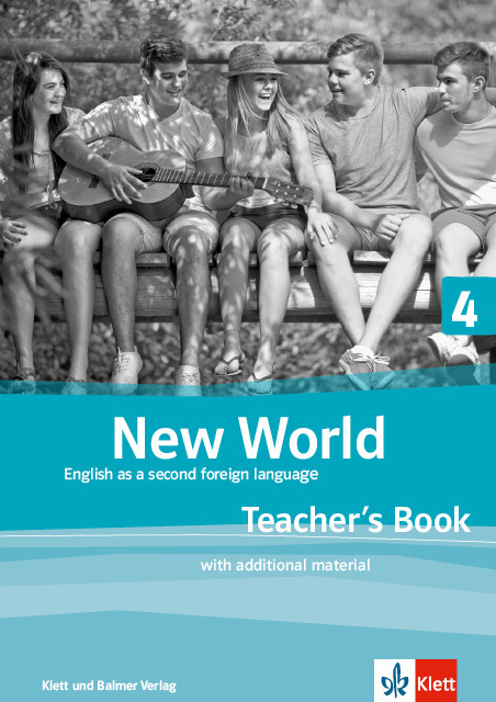 Teachers book new world 4 978 3 264 84118 3 klett und balmer