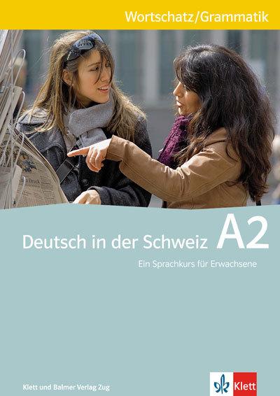 Wortschatz und grammatik deutsch in der schweiz a2 978 3 264 83868 8 klett und balmer