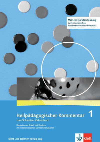 Schweizer Zahlenbuch 1 Heilpädagogischer Kommentar 978 3 264 83717 9 klett und balmer