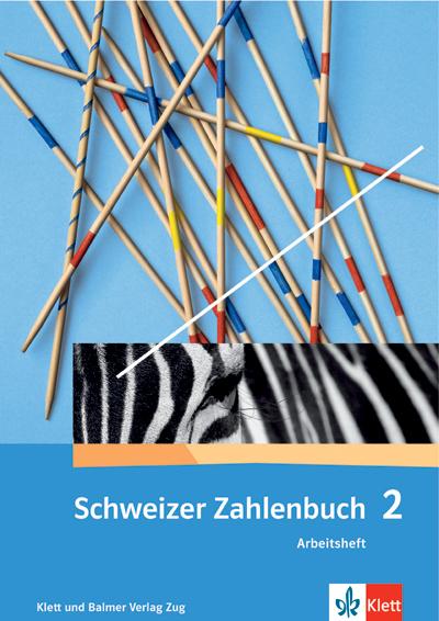 Schweizer Zahlenbuch 2 Arbeitsheft 978 3 264 83722 3 klett und balmer