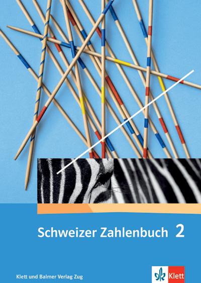 Schweizer Zahlenbuch 2 Schulbuch 978 3 264 83720 9 klett und balmer