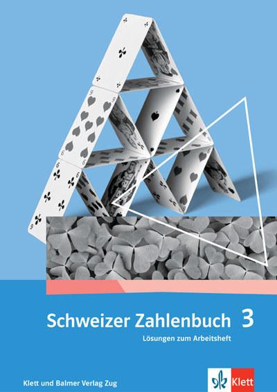 Schweizer Zahlenbuch 3 Lösungen zum Arbeitsheft 978 3 264 83733 9 klett und balmer
