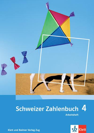 Schweizer Zahlenbuch 4 Arbeitsheft 978 3 264 83742 1 klett und balmer
