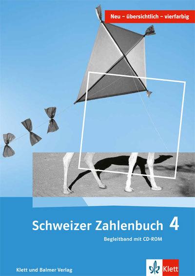 Schweizer Zahlenbuch 4 Begleitband 978 3 264 83748 3 klett und balmer