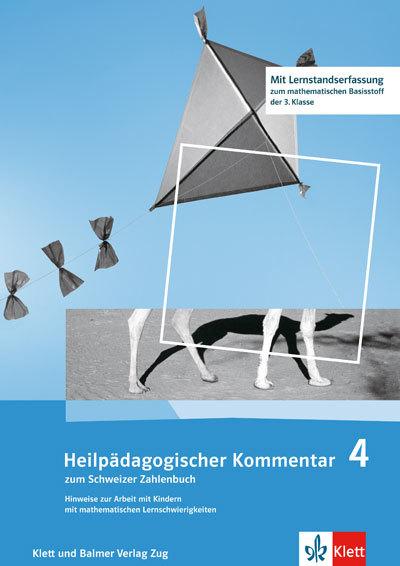 Schweizer Zahlenbuch 4 Heilpädagogischer Kommentar 978 3 264 83747 6 klett und balmer
